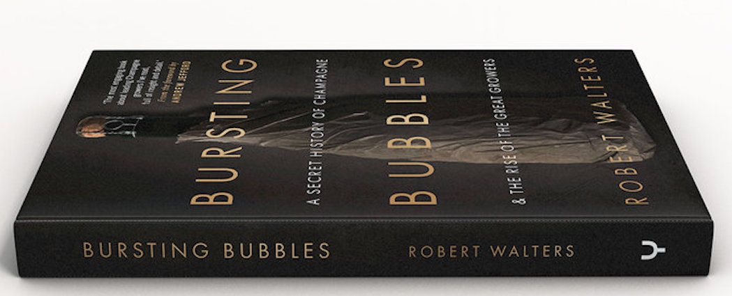 Bursting Bubbles Secret History of Champagne Rob Walters